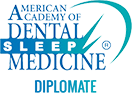 American Academy of Dental Sleep Medicine Diplomate